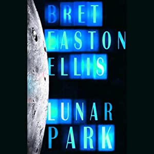 Lunar Park | [Bret Easton Ellis]