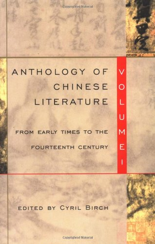 Anthology of Chinese Literature: Volume I: From Early...