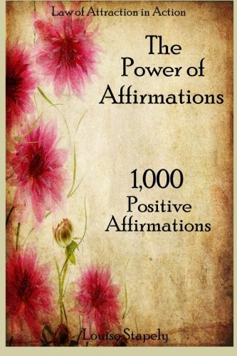 The Power of Affirmations - 1,000 Positive Affirmations (Law of Attraction in Action) (Volume 2) (Positive Action compare prices)
