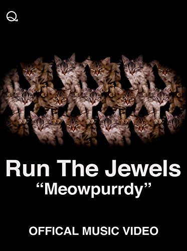 Run The Jewels - Meowpurrdy (Official Music Video)
