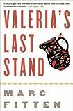 Valeria's Last Stand: A Novel
