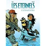 Eternels (Les) - tome 6 - Le Cercueil de Glace (6)par Yann