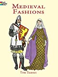 Medieval Fashions Coloring Book (Dover Fashion Coloring Book)