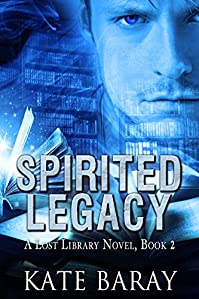 (FREE on 9/25) Spirited Legacy by Kate Baray - http://eBooksHabit.com