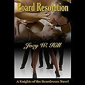 Board Resolution | Joey W. Hill