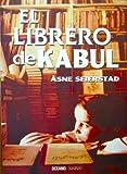 El Librero de Kabul (Spanish Edition) (9706519246) by Seierstad, Asne