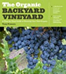 The Organic Backyard Vineyard: A Step...