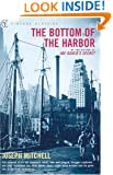 The Bottom of the Harbor (Vintage Classics)