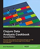 Clojure Data Analysis Cookbook, 2nd Edition Front Cover