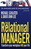 The Relational Manager: Transform Your Business and Your Life