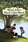 Word After Word After Word (0060279710) by MacLachlan, Patricia