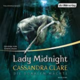 Lady Midnight (Die Dunklen Mächte 1) (audio edition)