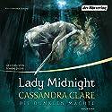 Lady Midnight (Die Dunklen Mächte 1) Hörbuch von Cassandra Clare Gesprochen von: Simon Jäger