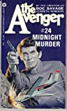 Midnight Murder (The Avenger #24) (0446754838) by Kenneth Robeson