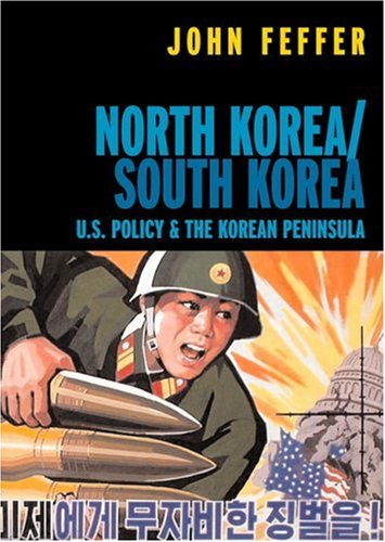 North Korea/South Korea: U.S. Policy & the Korean Peninsula (Open Media)