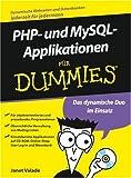 Applikationen Mit PHP Und MySQL Fur Dummies. ... für Dummies (3527702121) by Janet Valade