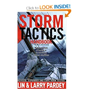 Storm Tactics Handbook: Modern Methods of Heaving-to for Survival in Extreme Conditions, 3rd Edition Lin Pardey and Larry Pardey
