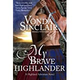 My Brave Highlander (Highland Adventure 3)by Vonda Sinclair