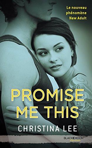 Promise me this (Black Moon Romance)