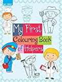 My First Colouring Book of Helpers (My first Series)