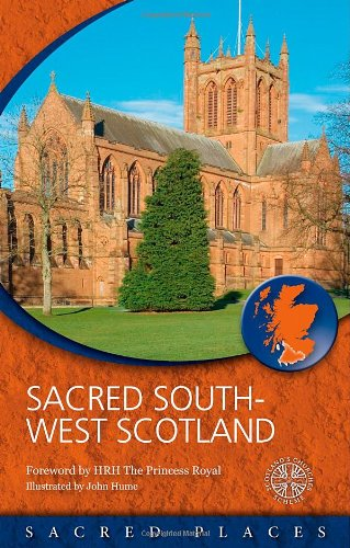Sacred Southwest Scotland