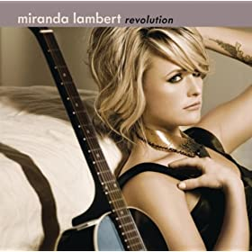 Miranda Lambert - 'Revolution'