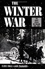 The Winter War: The Soviet Attack on Finland 1939-1940