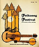Folksong Festival 47 Favorites to Play and Sing w/record