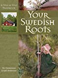 img - for Your Swedish Roots: A Step by Step Handbook book / textbook / text book