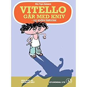 Vitello går med kniv [Vitello with a Knife] | [Kim Fupz Aakeson]
