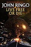 Live Free or Die (Troy Rising, Book 1)