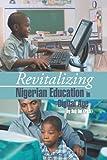 Soji Oni (Ph.D) Revitalizing Nigerian Education in Digital Age
