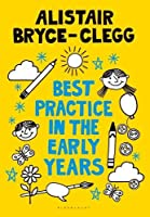 Best Practice in the Early Years (Outstanding Teaching) (Professional Development)