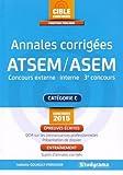 Annales corrigées ATSEM : Concours externe, interne, 3e concours...