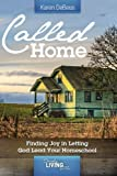 Called Home: Finding Joy in Letting God Lead Your Homeschool