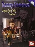 Mel Bay Tommy Emmanuel Fingerstyle Guitar Method
