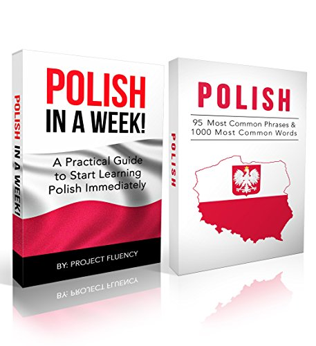 Polish: Learn Polish Bundle 2-1 (Polish: Learn Polish in a Week! &Polish: 95 Most Common Phrases & 1000 Most Common Words): Polish Language for Beginners (Learn Polish, Polish, Polish Learning) by Project Nomad