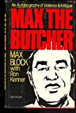 img - for Max the Butcher by Max Block (1982-04-03) book / textbook / text book