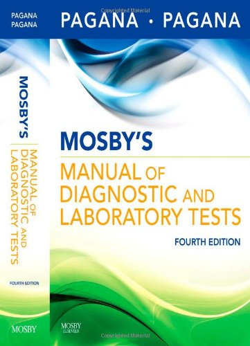 Mosby's Manual of Diagnostic and Laboratory Tests, 4e...