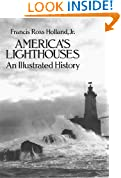 America's Lighthouses: An Illustrated History (Dover Maritime)
