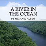 A River in the Ocean | Michael Allen
