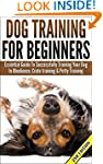 Dog Training For Beginners: Essential...