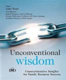 img - for Unconventional Wisdom: CounterintuitiveInsightsfor Family Business Success (2005-07-11) book / textbook / text book