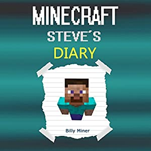 Minecraft Steve's Diary Audiobook