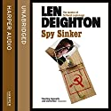 Spy Sinker Audiobook by Len Deighton Narrated by James Lailey