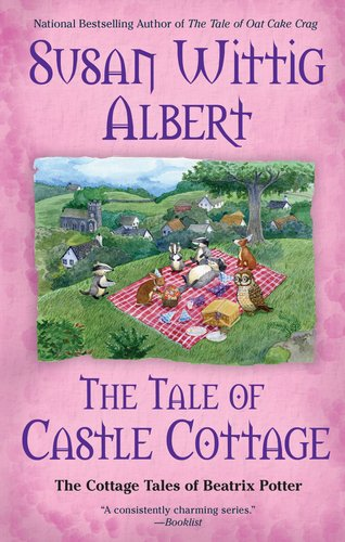 Image of The Tale of Castle Cottage (The Cottage Tales of Beatrix Potter)