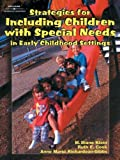 img - for Strategies for Including Children with Special Needs in Early Childhood Settings by Klein M. Diane Cook Ruth E. Richardson-Gibbs Anne Marie (2000-12-28) Paperback book / textbook / text book