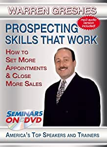 Prospecting Skills That Work - How to Set More Appointments & Close More Sales - Sales Training DVD Video