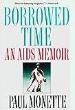 Image of Borrowed Time - An Aids Memoir