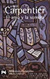 El Arpa Y La Sombra/The Harp and the Shadow (Biblioteca De Autor / Author Library)
